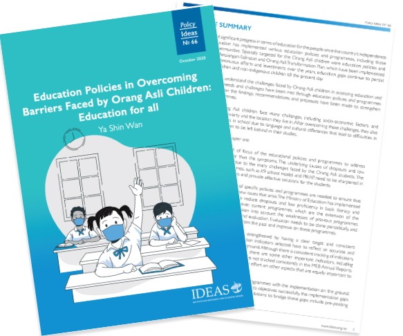 Policy Paper No 66 – Education Policies in Overcoming Barriers Faced by Orang Asli Children: Education for all