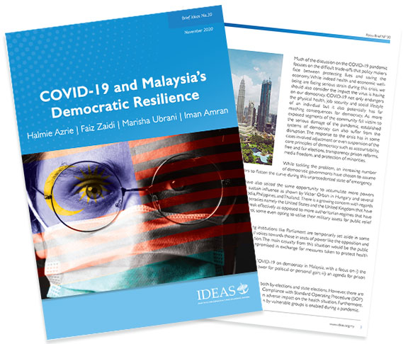 Brief IDEAS No. 30 - COVID-19 and Malaysia's Democratic Resilience