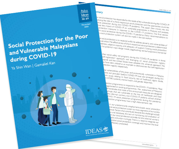 Policy Paper No 69 - Social Protection for the Poor and Vulnerable Malaysians during COVID-19